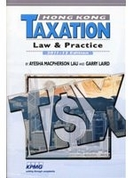 二手書博民逛書店《Hong Kong Taxation:Law & Practi