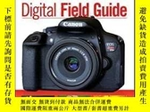 二手書博民逛書店Canon罕見Eos Rebel T5i 700d Digital Field Guide-佳能Eos Rebel