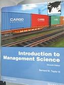 【書寶二手書T7/大學理工醫_EZ9】Introduction to Management Science11/e_Ta