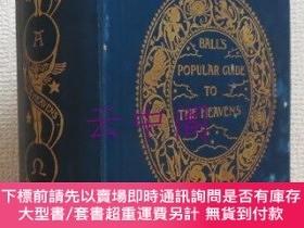 二手書博民逛書店【註記:圖版1枚缺罕見(全83枚 內1枚缺)】 A Popular Guide to the Heavens :