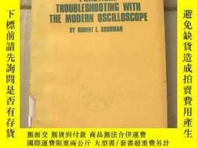 二手書博民逛書店practical罕見troubleshooting with the modern oscilloscope(P