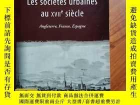 二手書博民逛書店les罕見societes urbaines au XVII siecle --Angleterre, Franc