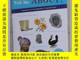 二手書博民逛書店英文原版罕見Tell Me About? by Ne ukaza