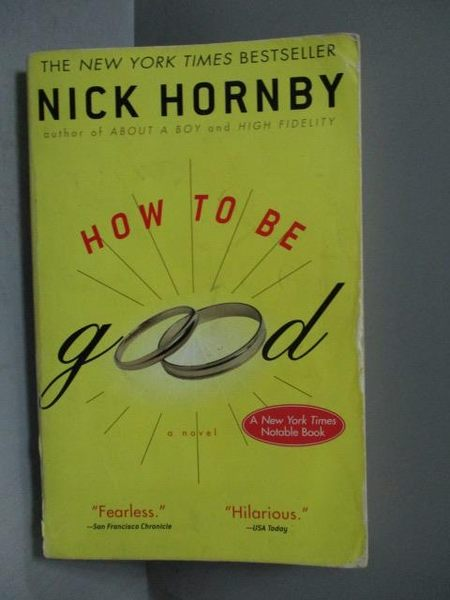【書寶二手書T3/原文小說_OGR】How to Be Good_Nick Hornby, Nick Hornby, N