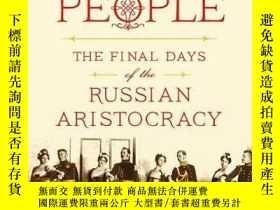 二手書博民逛書店前人民:俄羅斯貴族最後的日子罕見Former People: T