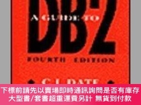 二手書博民逛書店A罕見Guide to DB2: A Users Guide to the IBM Product IBM Dat