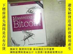 二手書博民逛書店Mastering罕見Bitcoin 2EY180897 And