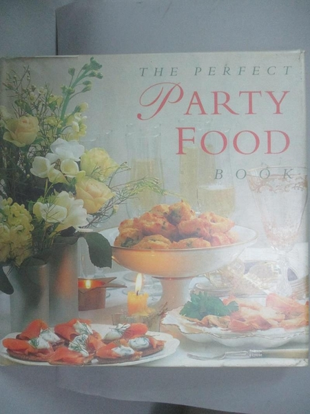 【書寶二手書T3/餐飲_GTA】Perfect Party Food: Favorite Recipes for Par