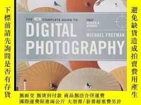 二手書博民逛書店The罕見Newcomplete Guide to Digital Photography 大開本Y25867