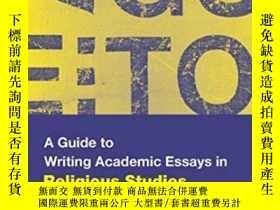 二手書博民逛書店A罕見Guide To Writing Academic Essays In Religious Studies奇