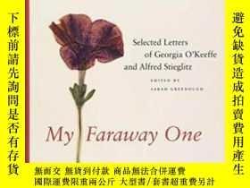二手書博民逛書店【罕見】2011年出版 My Faraway One: Sele