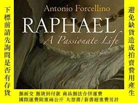 二手書博民逛書店Raphael:罕見A Passionate LifeY360448 Antonio Forcellino P
