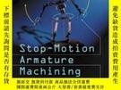 二手書博民逛書店Stop-motion罕見Armature MachiningY255562 Tom Brierton Mcf
