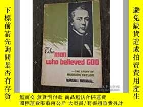 二手書博民逛書店Man罕見Who Believed God: Hudson Ta