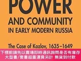 二手書博民逛書店State,罕見Power And Community In Early Modern RussiaY2551