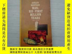 二手書博民逛書店MAN罕見HISS FIRST MILLION YEARS As