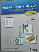 【書寶二手書T9/大學理工醫_ZEN】Mechanics of Materials Labs with SolidWor