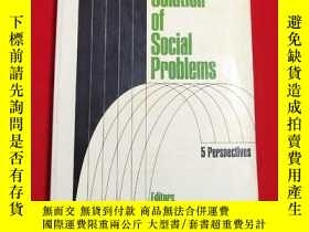 二手書博民逛書店The罕見Solution of Social Problems