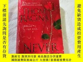 二手書博民逛書店【英文原版】THOM罕見RACINA NEVER FORGET(