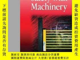 二手書博民逛書店Safety罕見With Machinery Second Edition-機械安全第二版Y436638 Jo