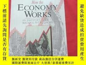 二手書博民逛書店how罕見the economy worksY179070 ED