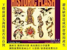 二手書博民逛書店【英文原版紋身圖案精品集】Historic罕見Flash 紋身設