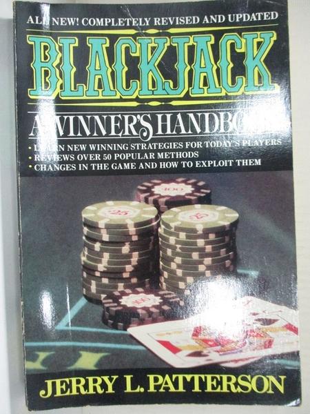 【書寶二手書T5/嗜好_HF9】Blackjack, a Winner s Handbook_Jerry L. Patterson