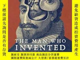 二手書博民逛書店The罕見Man Who Invented FictionY256260 William Egginton B