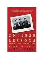 二手書博民逛書店《Chinese Lessons: Five Classmates and the Story of the New China》 R2Y ISBN:9780805086645