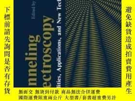 二手書博民逛書店Tunneling罕見Spectroscopy: Capabilities Applications And Ne