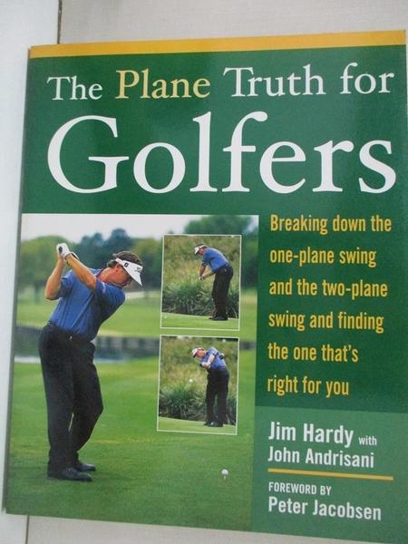 【書寶二手書T1/體育_JQ2】The Plane Truth For Golfers: Breaking Down The One-plane…