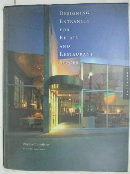 【書寶二手書T3/設計_DUL】Designing Entrances for Retail and Restaurant Spaces