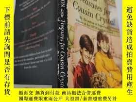 二手書博民逛書店treasures罕見for cousin crystal 水晶表哥的寶貝Y200392