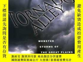 二手書博民逛書店Tornado罕見Alley: Monster Storms Of The Great Plains-龍卷風巷:大