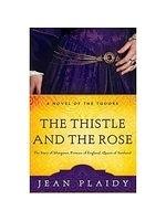 二手書博民逛書店《The Thistle and the Rose: The T