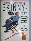 【書寶二手書T9/原文小說_MKX】Almost Starring-Skinnybones