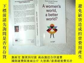 二手書博民逛書店A罕見WOMENS WORLD A BETTER WORLD 女