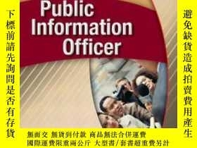 二手書博民逛書店Public罕見Information Officer-新聞官Y436638 Phil Politano Pe