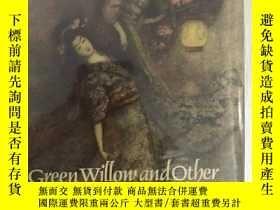 二手書博民逛書店罕見Green Willow and Other Japanes