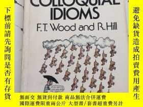 二手書博民逛書店DICTIONARY罕見OF ENGLISH COLLOQUIAL IDIMOSY23470 F.T.Wood
