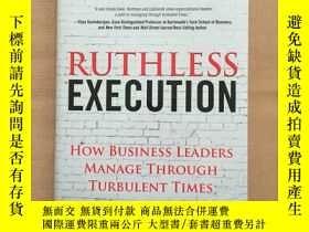 二手書博民逛書店Ruthless罕見Execution: How Busines