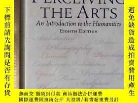 二手書博民逛書店Perceiving罕見the arts an introduction to humanities 人文學導論