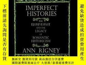 二手書博民逛書店Imperfect罕見HistoriesY256260 Ann Rigney Cornell Universi