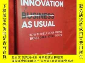 二手書博民逛書店Innovation罕見as Usual: How to Hel