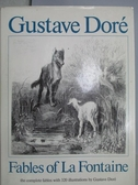 【書寶二手書T9/原文小說_XAD】Fables of La Fontaine_Gustave Dore