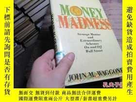 二手書博民逛書店money罕見madness 精 200219636 waggo