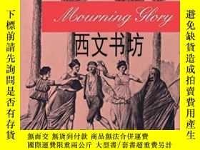 二手書博民逛書店【罕見】1997年 Mourning Glory: The Wi
