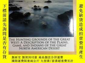 二手書博民逛書店The罕見Hunting Grounds of the Grea