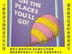 二手書博民逛書店Oh,罕見the Places You ll Go! (Dr S