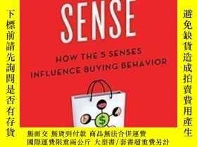 二手書博民逛書店Customer罕見Sense: How The 5 Senses Influence Buying Behavi